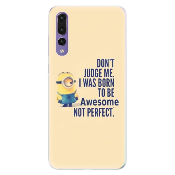 Silikonové pouzdro iSaprio - Be Awesome - Huawei P20 Pro