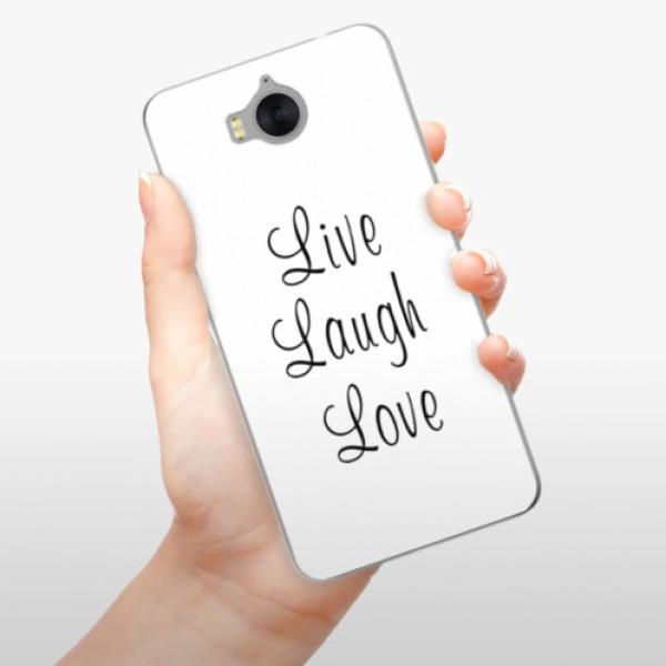 Silikonové pouzdro iSaprio - Live Laugh Love - Huawei Y5 2017 / Y6 2017