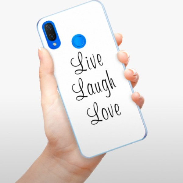 Silikonové pouzdro iSaprio - Live Laugh Love - Huawei Nova 3i