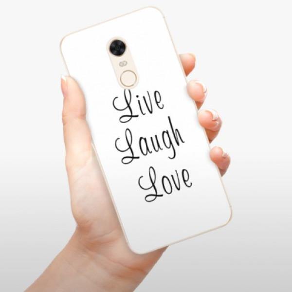 Silikonové pouzdro iSaprio - Live Laugh Love - Xiaomi Redmi 5 Plus