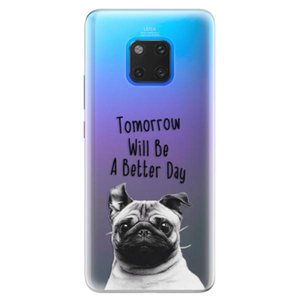 Silikonové pouzdro iSaprio - Better Day 01 - Huawei Mate 20 Pro