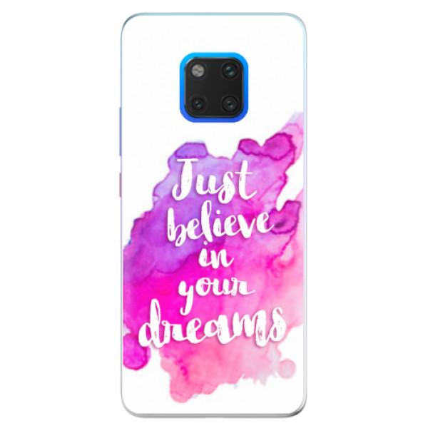 Silikonové pouzdro iSaprio - Believe - Huawei Mate 20 Pro