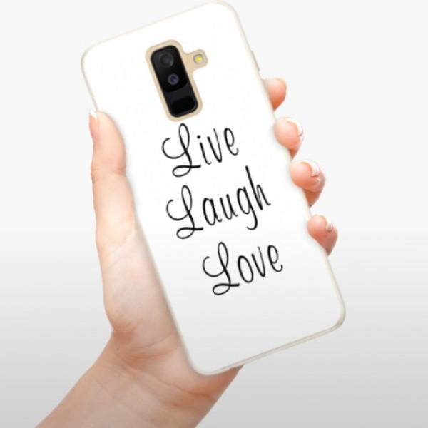 Silikonové pouzdro iSaprio - Live Laugh Love - Samsung Galaxy A6+