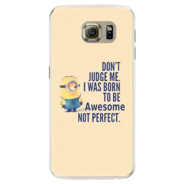 Silikonové pouzdro iSaprio - Be Awesome - Samsung Galaxy S6 Edge