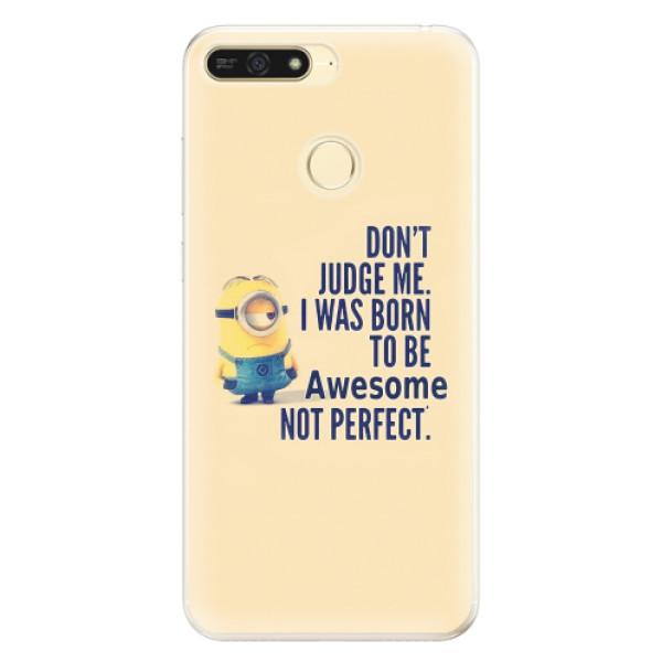 Silikonové pouzdro iSaprio - Be Awesome - Huawei Honor 7A
