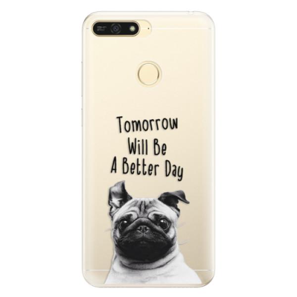 Silikonové pouzdro iSaprio - Better Day 01 - Huawei Honor 7A