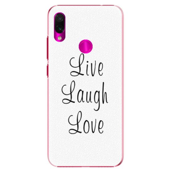 Plastové pouzdro iSaprio - Live Laugh Love - Xiaomi Redmi Note 7