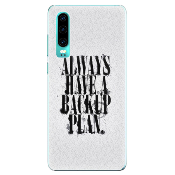Plastové pouzdro iSaprio - Backup Plan - Huawei P30