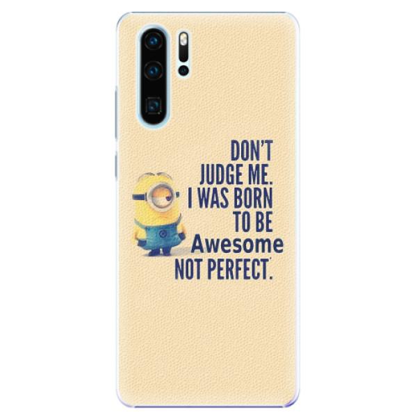 Plastové pouzdro iSaprio - Be Awesome - Huawei P30 Pro