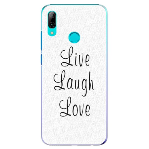 Plastové pouzdro iSaprio - Live Laugh Love - Huawei P Smart 2019