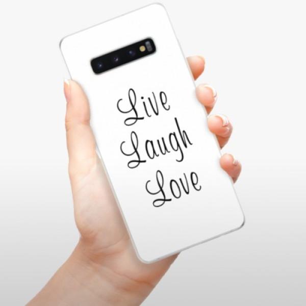 Odolné silikonové pouzdro iSaprio - Live Laugh Love - Samsung Galaxy S10+