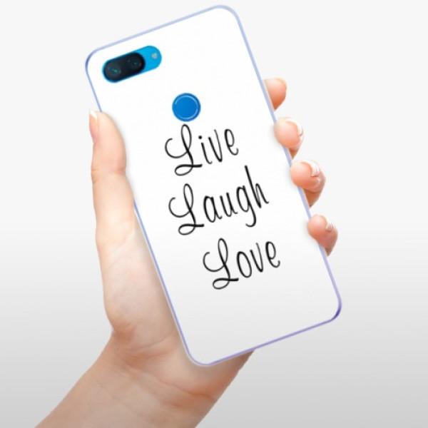 Odolné silikonové pouzdro iSaprio - Live Laugh Love - Xiaomi Mi 8 Lite