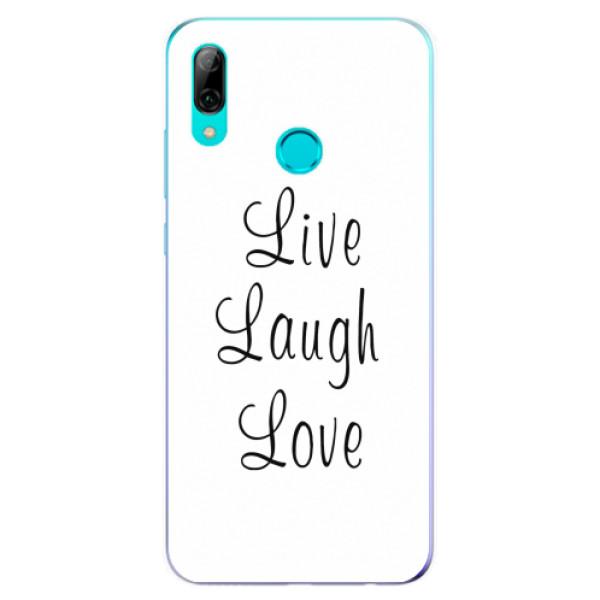 Odolné silikonové pouzdro iSaprio - Live Laugh Love - Huawei P Smart 2019
