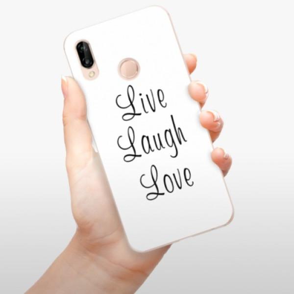 Odolné silikonové pouzdro iSaprio - Live Laugh Love - Huawei P20 Lite