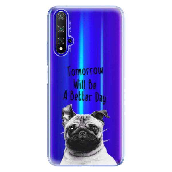 Odolné silikonové pouzdro iSaprio - Better Day 01 - Huawei Honor 20