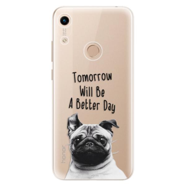 Odolné silikonové pouzdro iSaprio - Better Day 01 - Huawei Honor 8A