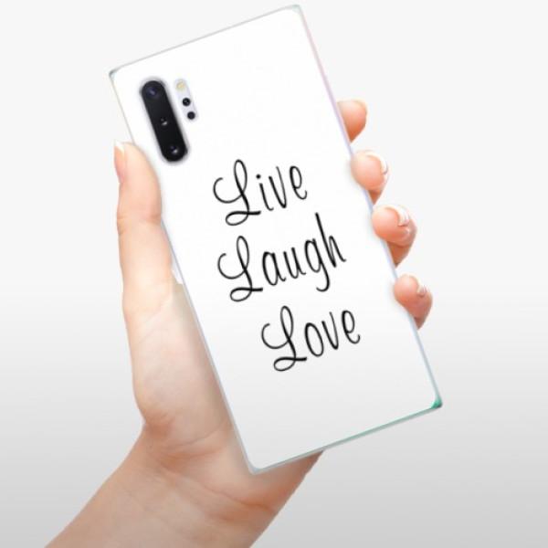 Odolné silikonové pouzdro iSaprio - Live Laugh Love - Samsung Galaxy Note 10+