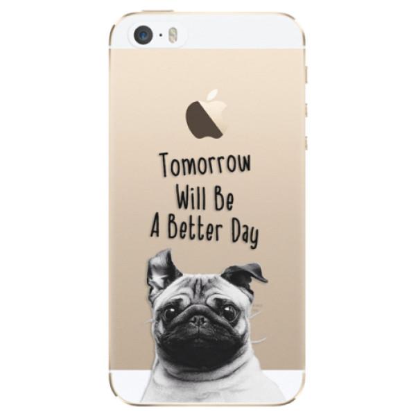 Odolné silikonové pouzdro iSaprio - Better Day 01 - iPhone 5/5S/SE