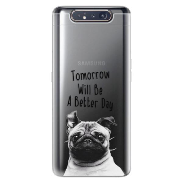 Odolné silikonové pouzdro iSaprio - Better Day 01 - Samsung Galaxy A80