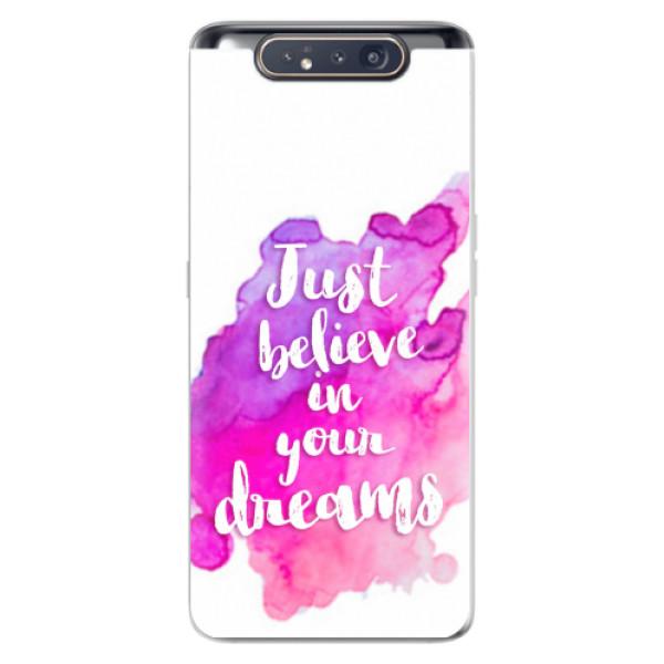 Odolné silikonové pouzdro iSaprio - Believe - Samsung Galaxy A80