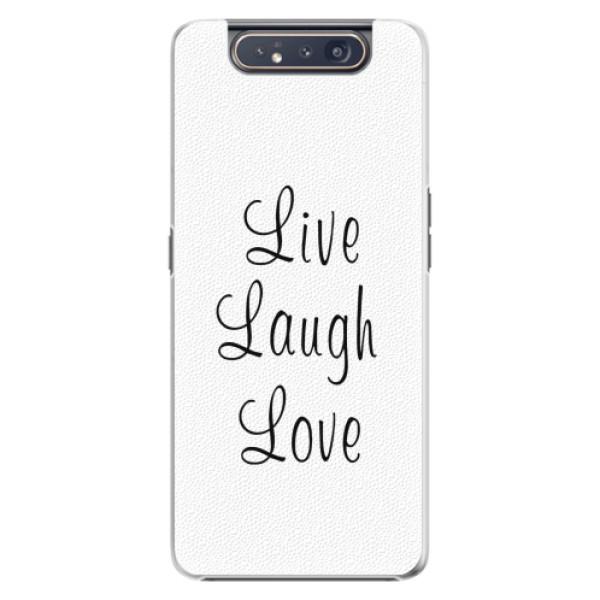 Plastové pouzdro iSaprio - Live Laugh Love - Samsung Galaxy A80