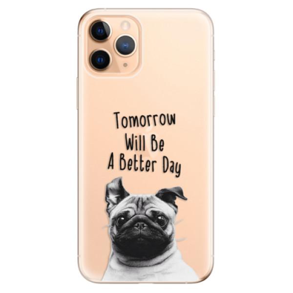 Odolné silikonové pouzdro iSaprio - Better Day 01 - iPhone 11 Pro