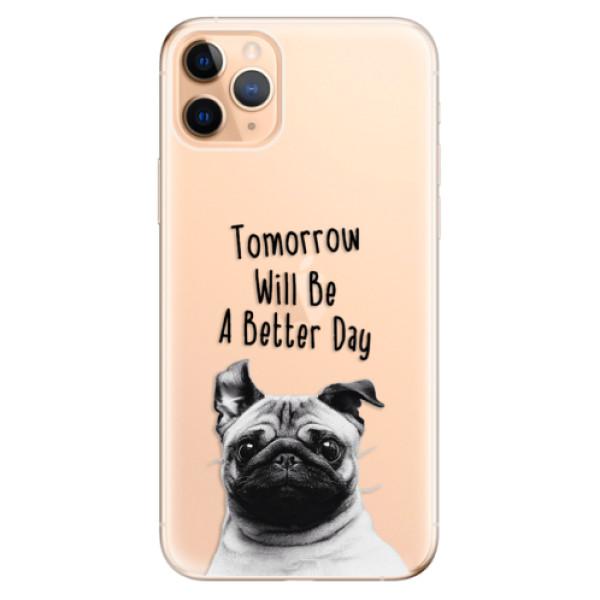 Odolné silikonové pouzdro iSaprio - Better Day 01 - iPhone 11 Pro Max