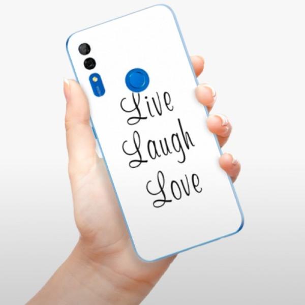 Odolné silikonové pouzdro iSaprio - Live Laugh Love - Huawei P Smart Z