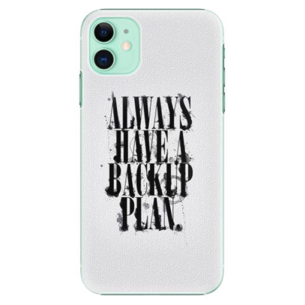 Plastové pouzdro iSaprio - Backup Plan - iPhone 11
