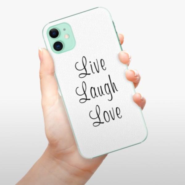Plastové pouzdro iSaprio - Live Laugh Love - iPhone 11