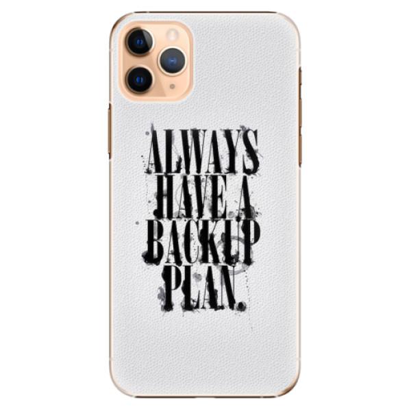 Plastové pouzdro iSaprio - Backup Plan - iPhone 11 Pro Max