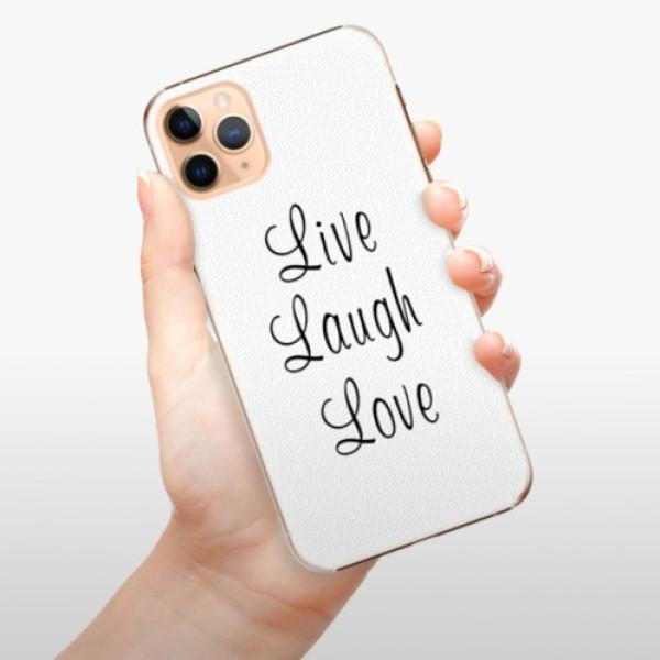 Plastové pouzdro iSaprio - Live Laugh Love - iPhone 11 Pro Max
