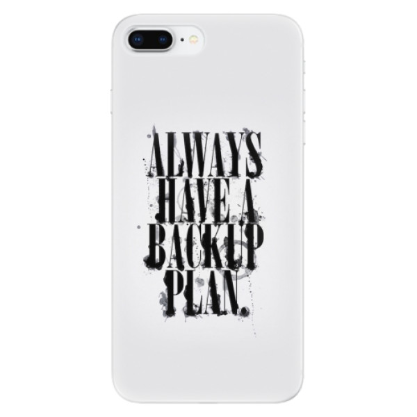 Odolné silikonové pouzdro iSaprio - Backup Plan - iPhone 8 Plus