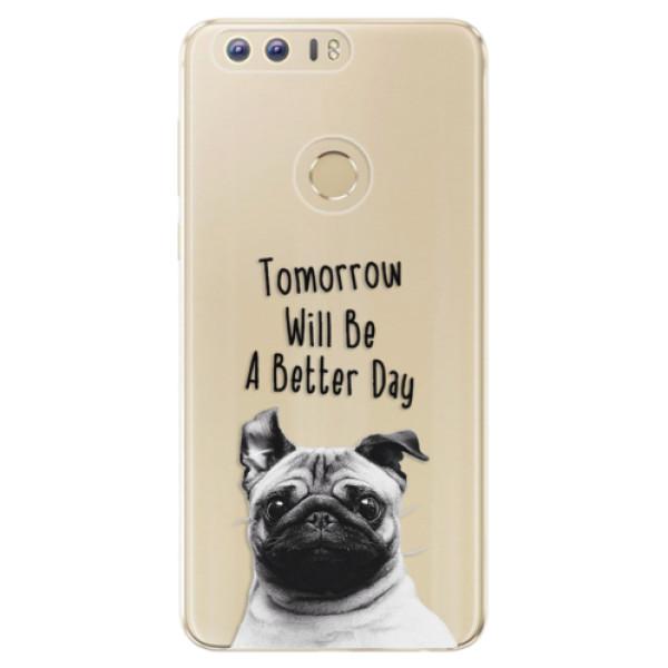 Odolné silikonové pouzdro iSaprio - Better Day 01 - Huawei Honor 8