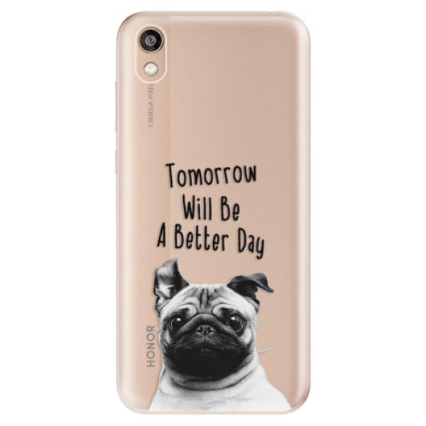 Odolné silikonové pouzdro iSaprio - Better Day 01 - Huawei Honor 8S