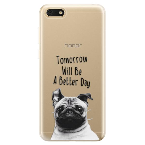 Odolné silikonové pouzdro iSaprio - Better Day 01 - Huawei Honor 7S