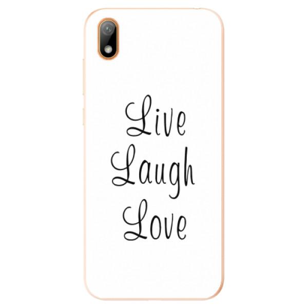 Odolné silikonové pouzdro iSaprio - Live Laugh Love - Huawei Y5 2019