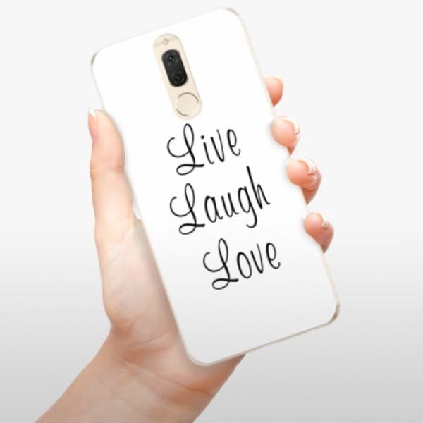 Odolné silikonové pouzdro iSaprio - Live Laugh Love - Huawei Mate 10 Lite