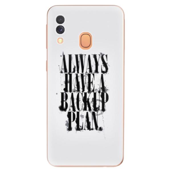 Odolné silikonové pouzdro iSaprio - Backup Plan - Samsung Galaxy A40