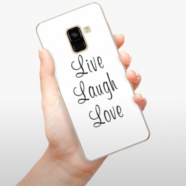 Odolné silikonové pouzdro iSaprio - Live Laugh Love - Samsung Galaxy A8 2018