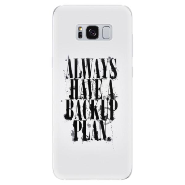 Odolné silikonové pouzdro iSaprio - Backup Plan - Samsung Galaxy S8