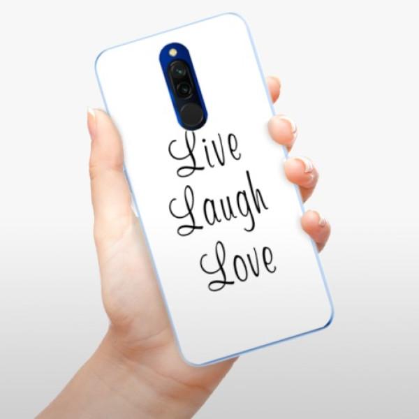 Odolné silikonové pouzdro iSaprio - Live Laugh Love - Xiaomi Redmi 8