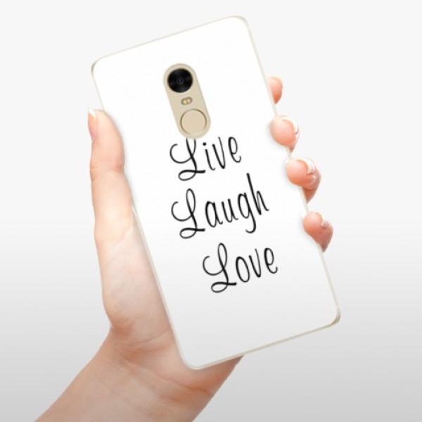 Odolné silikonové pouzdro iSaprio - Live Laugh Love - Xiaomi Redmi Note 4
