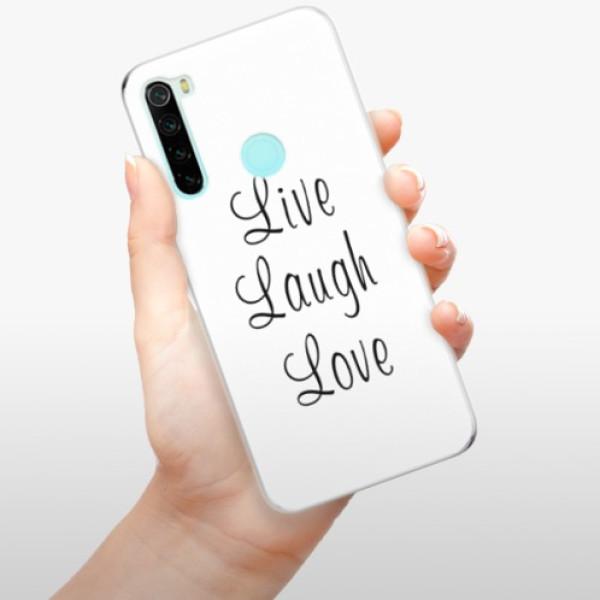 Odolné silikonové pouzdro iSaprio - Live Laugh Love - Xiaomi Redmi Note 8