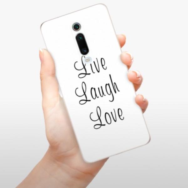 Odolné silikonové pouzdro iSaprio - Live Laugh Love - Xiaomi Mi 9T Pro