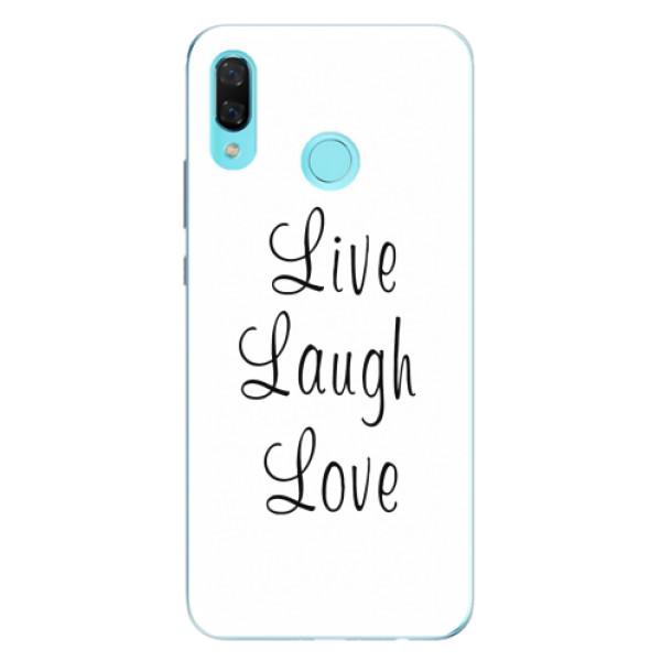 Odolné silikonové pouzdro iSaprio - Live Laugh Love - Huawei Nova 3