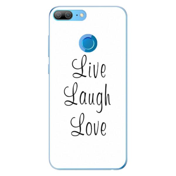 Odolné silikonové pouzdro iSaprio - Live Laugh Love - Huawei Honor 9 Lite