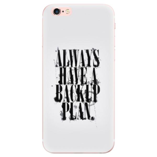 Odolné silikonové pouzdro iSaprio - Backup Plan - iPhone 6 Plus/6S Plus