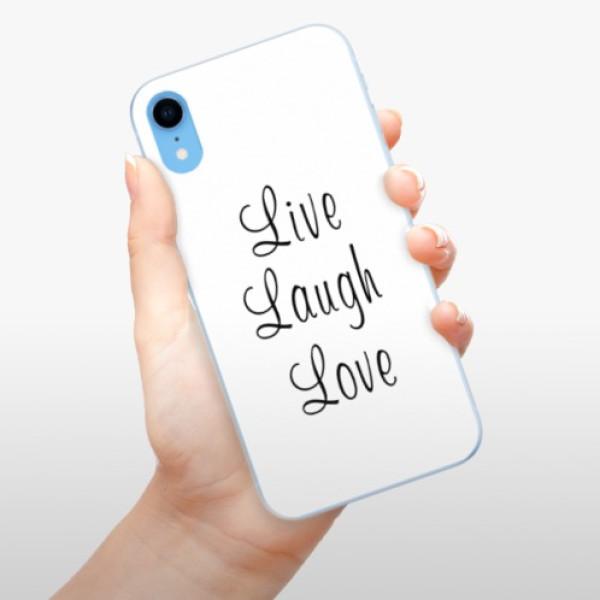 Odolné silikonové pouzdro iSaprio - Live Laugh Love - iPhone XR