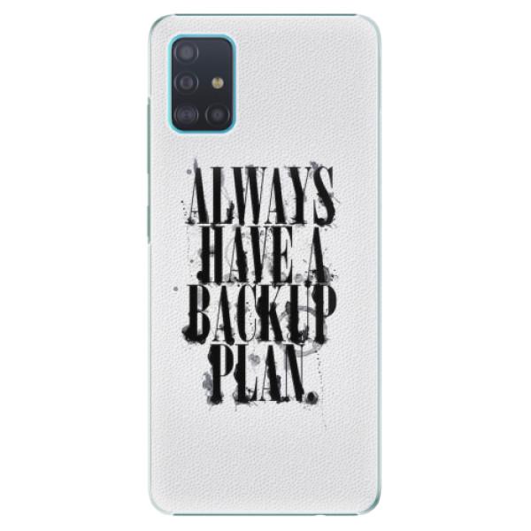Plastové pouzdro iSaprio - Backup Plan - Samsung Galaxy A51